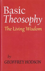 Basic Theosophy – The Living Wisdom