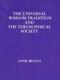 The Universal Wisdom Tradition and the Theosophical Society