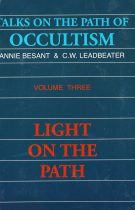 Talks on the Path of Occultism – Vol III: Light on the Path