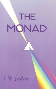 The Monad – And other Essays on the Higher Consciousness