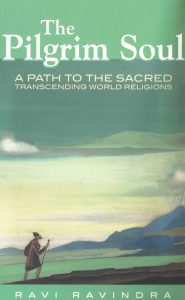 The Pilgrim Soul – A Path to the Sacred, Transcending World Religions