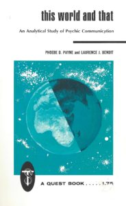 This World and That – An Analytical Study of Psychic Communication