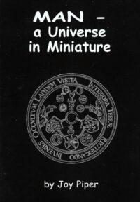 Man – A Universe in Miniature