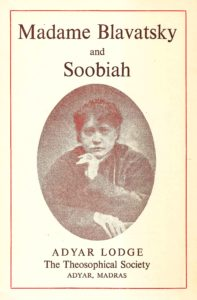 Madame Blavatsky and Soobiah