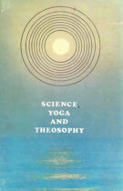 Science, Yoga and Theosophy