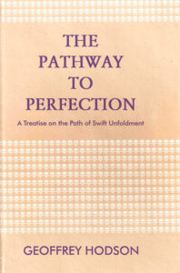 The Pathway to Perfection – A Treatise on the Path of Swift Unfoldment
