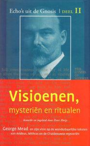 Echo's uit de Gnosis | Deel II Visioenen, Mysterieën en Ritualen