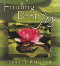 Finding Deep Joy
