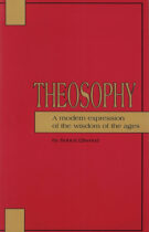 Theosophy – A Modern Expression of the Wisdom of the Ages