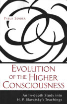 Evolution of the Higher Consciousness – An In-depth Study into H.P. Blavatsky's Teachings