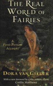 The Real World of Faeries – A First-Person Account