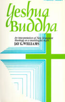Yeshua Buddha – An interpretation of New Testament theology as a meaningful myth