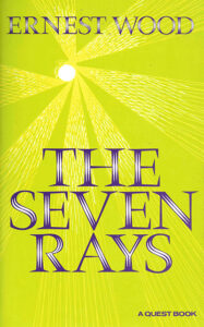 The Seven Rays – Seven Types of Men