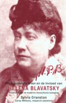 Het Bijzondere Leven en de Invloed van Helena Blavatsky – Stichster van de Moderne Theosofische Beweging (2de herziene druk 2008)