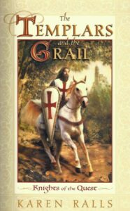 The Templars and the Grail – Knights of the Quest