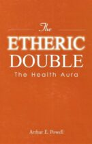 The Etheric Double – The Health Aura
