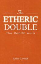 The Etheric Double – The Health Aura