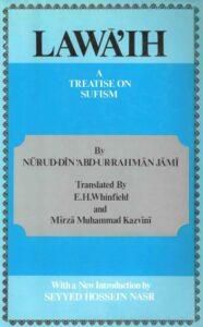Lawā'ih – A Treatise on Sufism