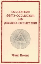 Occultism, Semi-Occultism and Pseudo-Occultism