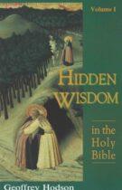 Hidden Wisdom in the Holy Bible – Volume I (Abridgement)