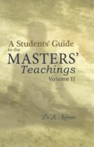 A Student's Guide to the Masters's Teachings – in two volumes – Volume II