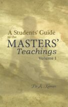A Student's Guide to the Masters's Teachings – in two volumes – Volume I