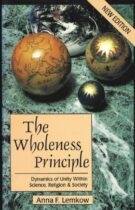 The Wholeness Principle – Dynamics of Unity within Science, Religion and Society