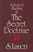 Selected Studies in 'The Secret Doctrine'