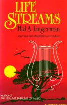 Life Streams – Journeys into Meditation and Music