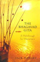 The Bhagavad Gita – A Walkthrough for Westerners