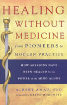 Healing Without Medicine – From Pioneers To Modern Practice