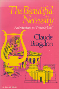 The Beautiful Necessity – Seven Essays on Theosophy and Architecture