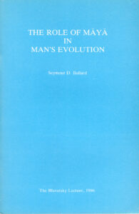 The Role of Māyā in Man's Evolution