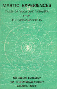 Mystic Experiences – Tales of Yoga and Vedanta from The Yogavasishtha
