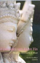 Wijsheidles van Kwan Yin – Healing, Meditatie & Rust