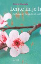 Lente in je Hart  – Verhalen en Parabels uit Oost & West