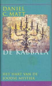 De Kabbala – Het Hart van de Joodse Mystiek