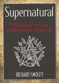 Supernatural – Writings on an Unknown History