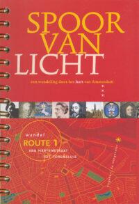 Spoor van Licht – Een Wandeling door het Hart van Amsterdam