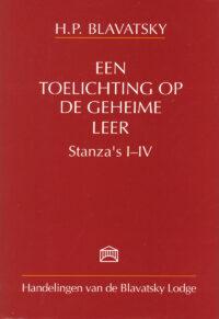 Een Toelichting op De Geheime Leer – Stanza's I – IV