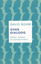 Over Dialoog – Helder Denken en Communiceren