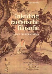 Inleiding Taoïstische Filosofie – Leven vanuit Niet-Doen