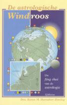De Astrologische Windroos – De Feng-Shui van de Astrologie