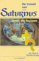 De Transit van de Planeet Saturnus door de Huizen