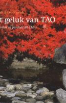 Het Geluk van TAO – Verhalen en Parabels uit China