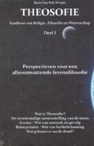 Theosofie – Synthese van Religie, Filosofie en Wetenschap (Deel I)