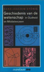 Geschiedenis van de Wetenschap – In Oudheid en Middeleeuwen