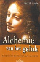 Alchemie van het Geluk – Mystiek en het leven van alledag