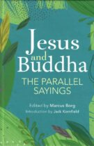 Jesus and Buddha – The parallel sayings