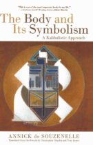 The Body and Its Symbolism – A Kabbalistic Approach
